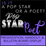Pop Star or Poet Interactive Bulletin Board, Presentation, & Quiz