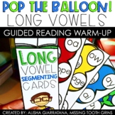 Pop The Balloon! Long Vowel Guided Reading Game