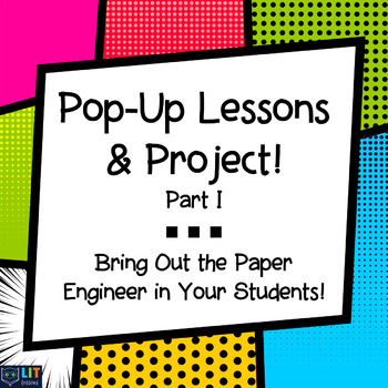 Pop-Up Lessons & Project Part I: Paper Engineering, a Skill for All Subjects!