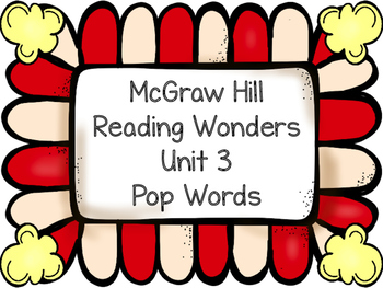 Pop Words ~ Reading Wonders ~ Unit 3