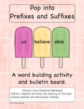 Pop into Prefixes and Suffixes- CCSS Word Building Activity and Bulletin Board