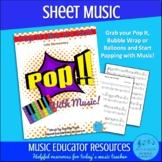 Pop it Like It's Hot!   Pop With Music   Sheet Music   Unl