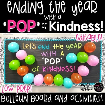 Pop of Kindess End of Year Bulletin Board and Activities