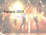 Pop quizz 2014 - Music and trivia Quizz