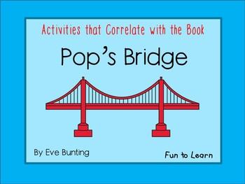 Pop's  Bridge - 55 pages of Common Core Activities !