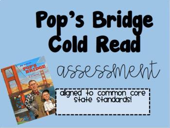 Pop's Bridge Cold Read Assessment