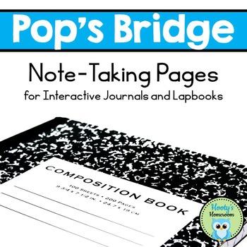 Pop's Bridge - Interactive Journal