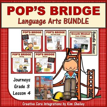 Pop's Bridge - Journeys G3 Lesson 4 BUNDLE
