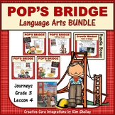 Pop's Bridge - Journeys G3 Lesson 4 BUNDLE