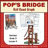 Pop's Bridge - Journeys G3 Lesson 4 Roll Read Graph Word Work