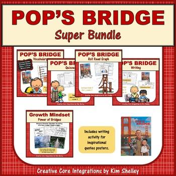 Pop's Bridge - Journeys G3 Lesson 4 SUPER BUNDLE