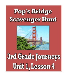 Pop's Bridge Scavenger Hunt, 3rd Grade Journeys, Unit 1, Lesson 4