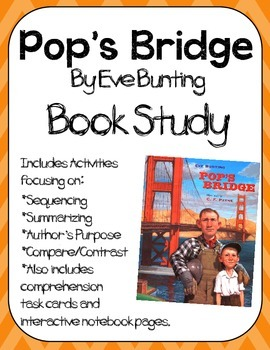 Pop's Bridge by Eve Bunting Book Study:Organizers and Interactive Notebook Pages