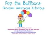 Pop the Balloons: Phonemic Awareness Activities