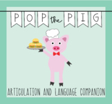 Pop the Pig- Speech and Language Companion