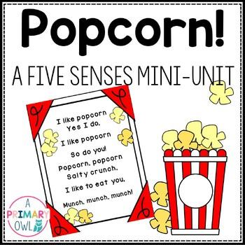 Popcorn! A Five Senses Mini-Unit