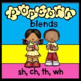 Popcorn Blends (sh, sh, th, wh)