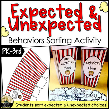 Popcorn Choices!  An Expected & Unexpected Behaviors Sorting Activity
