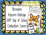 Popcorn Covers - 100th Day of School Celebration