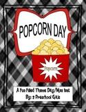 Popcorn Day: A Fun Filled Theme Day/Mini Unit