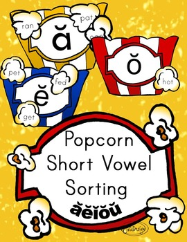Short Vowel CVC Popcorn Sorting Game