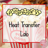 Popcorn Heat Transfer Lab