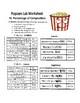 Popcorn Lab Worksheet - Percentage of Composition