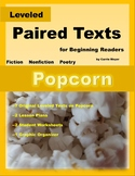 Popcorn--Leveled Paired Texts and Lesson Plans for Beginni