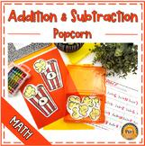 Popcorn Math- Addition & Subtraction