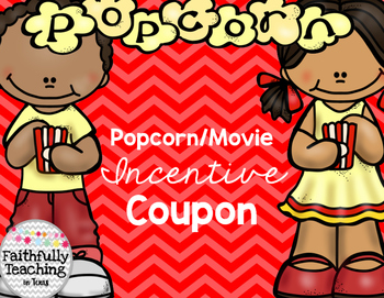Popcorn/Movie Incentive Coupon