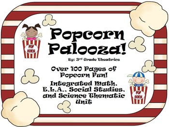 Popcorn Palooza:CCSS Aligned Cross-Curriculum Popcorn Unit