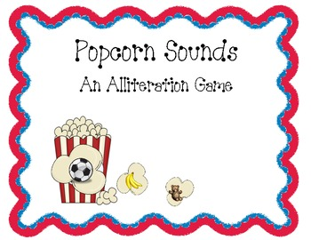 Popcorn Sounds An Alliteration Activity