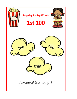 Popcorn Popping for Fry Sight Words: 1st 100