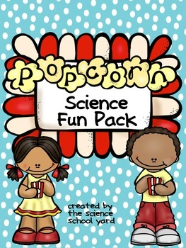 Popcorn Science: STEM Connections