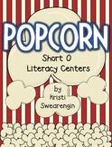 Popcorn! Short O Literacy Centers