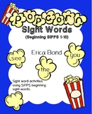 Popcorn Sight Words (Beginning SIPPS words 1-10)