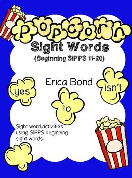 Popcorn Sight Words (Beginning SIPPS words 11-20)