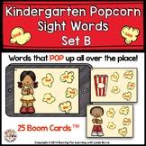 Kindergarten Popcorn Sight Words Set B Words Boom Cards™