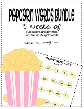 Popcorn Sight Words Lessons - 5 weeks of fun and interactive lessons!