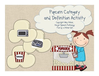 Speech Therapy: Popcorn Suzie Category and Definition Activity