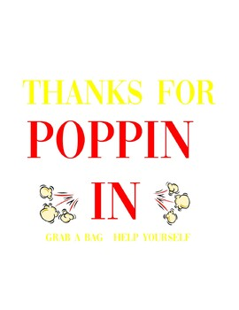 "Popcorn ""Thanks for Poppin' In"" Sign"