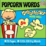 Popcorn Word Wall - (Fry's 5th 100 Sight Words) With Alpha