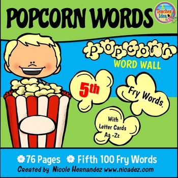Popcorn Word Wall - (Fry's 5th 100 Sight Words) With Alphabet Labels