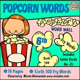 Popcorn Word Wall - (Fry's 6th 100 Sight Words) With Alpha