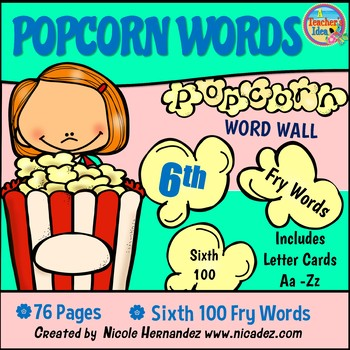 Popcorn Word Wall - (Fry's 6th 100 Sight Words) With Alphabet Labels