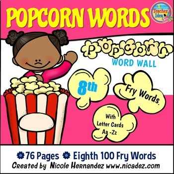 Popcorn Word Wall - (Fry's 8th 100 Sight Words) With Alphabet Labels