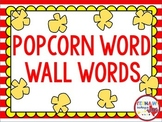 Popcorn Word Wall Words