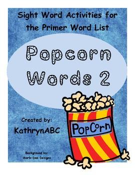 Popcorn Words 2 (Primer Sight Word Activities)