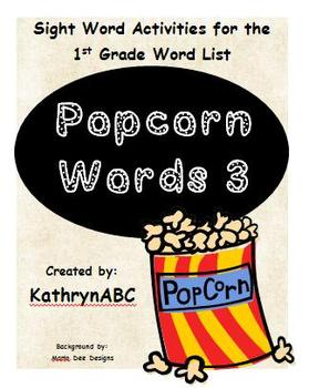 Popcorn Words 3 (First Grade Sight Word Activities)