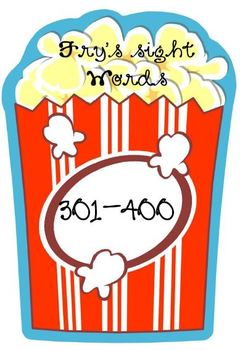 Popcorn Words! Fry's Fourth Hundred Sight Words (Grades 3-4)